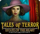 Tales of Terror: Estate of the Heart Collector's Edition spel
