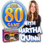 The 80's Game With Martha Quinn spel