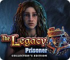 The Legacy: Prisoner Collector's Edition spel