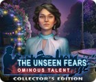 The Unseen Fears: Ominous Talent Collector's Edition spel