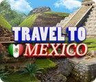 Travel To Mexico spel