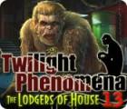 Twilight Phenomena: De Kostgangers van Huis 13 spel