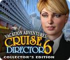 Vacation Adventures: Cruise Director 6 Collector's Edition spel
