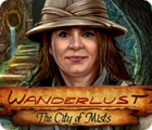 Wanderlust: The City of Mists spel