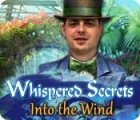 Whispered Secrets: Into the Wind spel