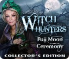 Witch Hunters: Full Moon Ceremony Collector's Edition spel